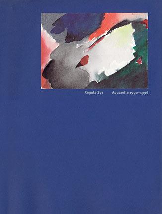 Regula Syz / Aquarelle 1990–96